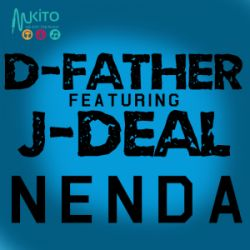 D Father - Nenda ft J-Deal
