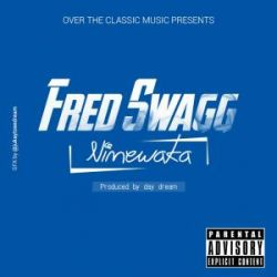 fred swagg - The Lyrics(Maandishi)