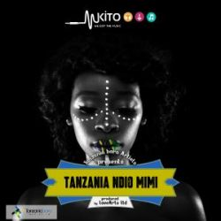 Tanzania Bora Artists - Tanzania Ndiyo Mimi