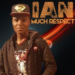 IAN - Much Respect
