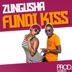 Fundi Kiss - Zungusha