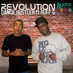 Damoe Hustler - Revolution ft Ruff G