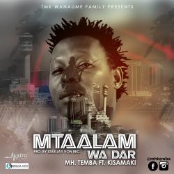 Mh Temba - Mtaalam Wa Dar Ft. Kisamaki