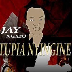 Jay Nganzo ft mbishi koba song Tupia nyingine