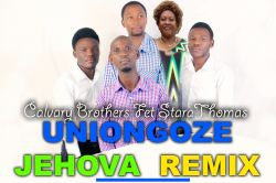 UNIONGOZE JEHOVAH REMIX