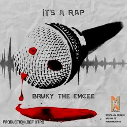 Bruky the Emcee - It's A Rap
