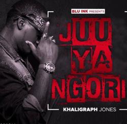 Khaligraph Jones - Juu Ya Ngori