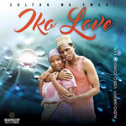 Sultan Wa Pwani - Iko Love