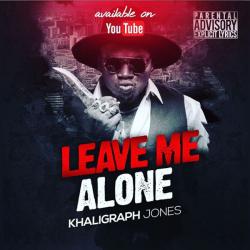 Leave Me alone (Wachana na mimi)
