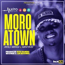 AkiliMingi ft Minyasi - Moro A Town