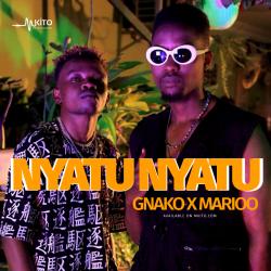 G Nako - Nyatu Nyatu Ft. Marioo (Prod by Abbah Process)