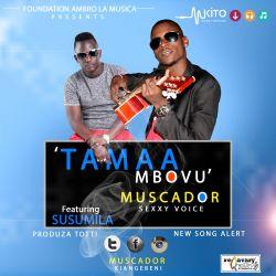 Tamaa Mbovu Ft. Susumila