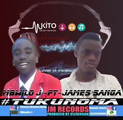 MBWILO J_ft JAMES SANGA_Tukunoma_Pr_by_Cleverson(JM-Records-Mbeya-Chimala_Wanji and Kinga languages