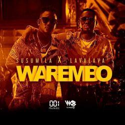 Susumila - Warembo (ft. Lavalava)
