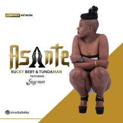Asante Ft. Tunda Man & Easy Man