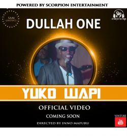YUKO WAPI - DULLAH ONE