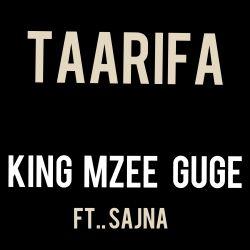 Taarifa -King Mzee Guge