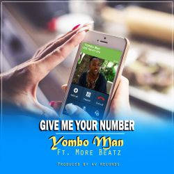 YOMBO MAN - Yombo Man Ft More Beatz - Gime Your Number