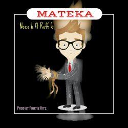 Mateka (Ft . Ruff G)