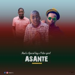 Next ft Special boy & Peter spirit_Asante
