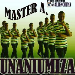 Master a_ft_paschal_unaniumiza_producer by allen chuma.mp3