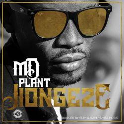 Jiongeze Ft. Motra The Future (Prod by Sampamba Music)