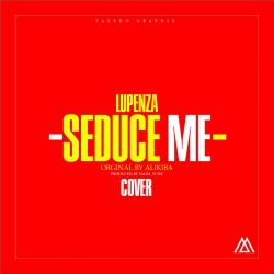 Lupenza_Seduce Me cover