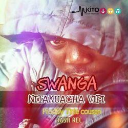 Big Boy Swanga_Nitakucha Vipi Hiphop