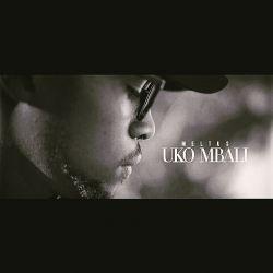 Uko Mbali(Prod.By Lexadamz & RDYBeats)