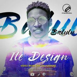 ILE DESIGN BY BALULU THE ICON