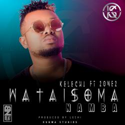 Kelechi Africana - Wataisoma Number