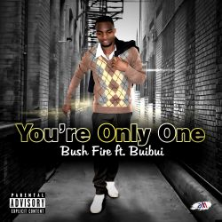 You're Only One Ft. Buibui
