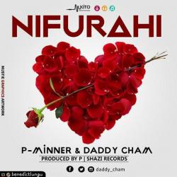 Daddy Cham & P-TRIX   Nifurahi