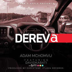 Adam Mchomvu Baba Jonii - Dereva (ft. Davidkabati)