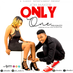 Only One (Prod. by S2Kizzy)