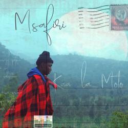 Kaa La Moto - Msafiri