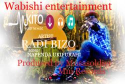 Napenda ukifurahi by Radi Bizo @ Mm Recors