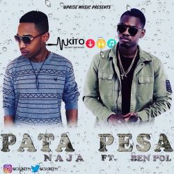 Naja feat Ben Pol - Pata Pesa (prod. by Dupy, Uprise Music)