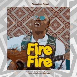 Damian Soul - Fire Fire
