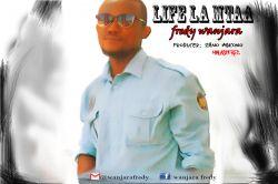 Fred Wanjala-life la mtaa
