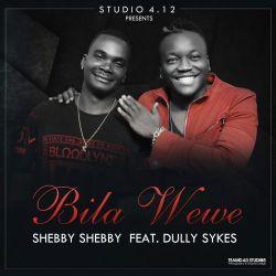 Shebby Shebby - Bila wewe