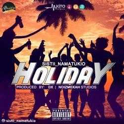 Sistii NaMatukio-Holiday beat