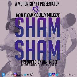Noti Flow - Sham sham