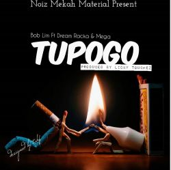 Tupogo Ft Dream Racka & Mega
