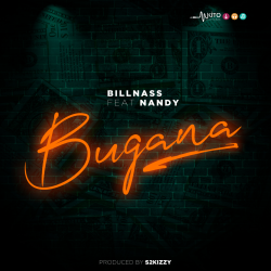 Bill Nass - Bugana (ft. Nandy)