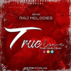 Raj melodies--True love