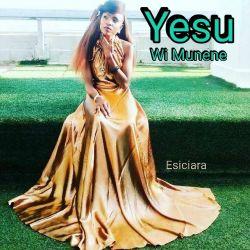 Esiciara - Yesu wi Munene
