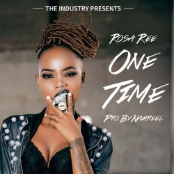 One Time (Clean)- Rosa Ree