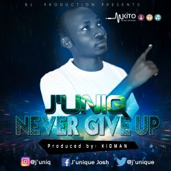 j'uniq-never give up