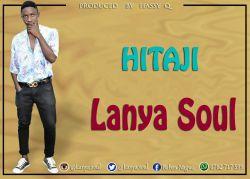 Lanya Soul __ HItaji (Zero 2 Hero_prod_by_Hassy Q )